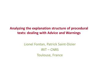 Analyzing the explanation structure of procedural texts: dealing with Advice and Warnings