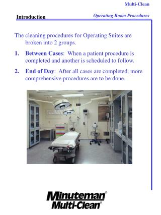 Multi-Clean Operating Room Procedures