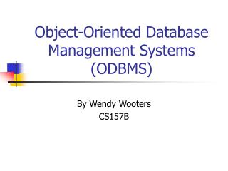 Object-Oriented Database Management Systems (ODBMS)