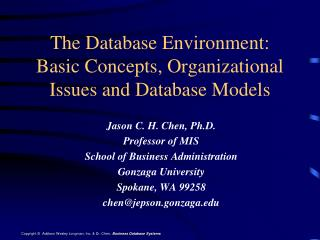 The Database Environment: Basic Concepts, Organizational Issues and Database Models