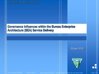 Governance Influences within the Bureau Enterprise Architecture (BEA) Service Delivery