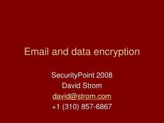 Email and data encryption