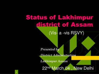 Status of Lakhimpur district of Assam