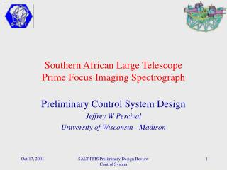 Southern African Large Telescope Prime Focus Imaging Spectrograph