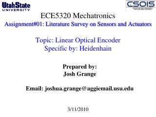 ECE5320 Mechatronics Assignment#01: Literature Survey on Sensors and Actuators  Topic: Linear Optical Encoder  Specific