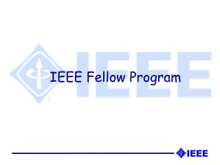 IEEE Fellow Program