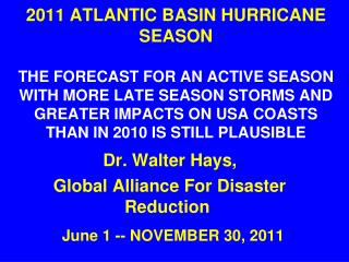 June 1 -- NOVEMBER 30, 2011