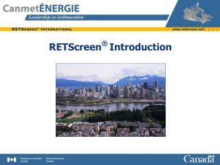 RETScreen ® Introduction
