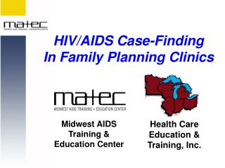 HIV/AIDS Case-Finding In Family Planning Clinics