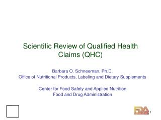 Scientific Review of Qualified Health Claims (QHC)