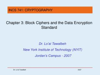 Chapter 3: Block Ciphers and the Data Encryption Standard