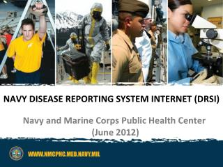 Navy Disease Reporting System internet ( DRSi )