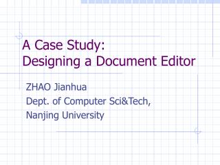 A Case Study: Designing a Document Editor