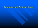 Persuasion and Attitude Change
