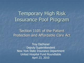 Temporary  High Risk  Insurance Pool Program