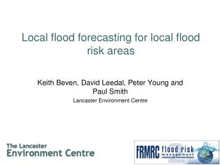 Local flood forecasting for local flood risk areas
