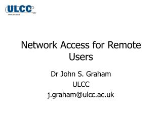 Network Access for Remote Users