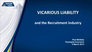 VICARIOUS LIABILITY and the Recruitment Industry