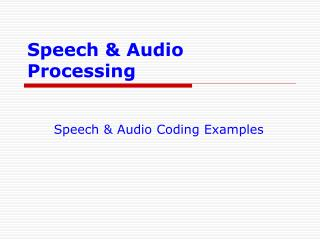 Speech & Audio Processing