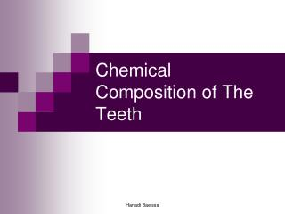 Chemical Composition of The Teeth