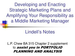 Developing and Enacting Strategic Marketing Plans and Amplifying Your Responsibility as a Middle Marketing Manager  Lind