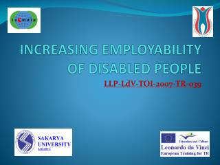 INCREASING EMPLOYABILITY OF  DISABLED  PEOPLE