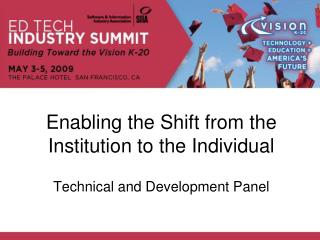 Enabling the Shift from the Institution to the Individual