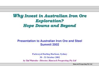 Why  Invest in Australian Iron Ore Exploration? Hope Downs and Beyond