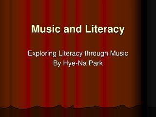 Music and Literacy