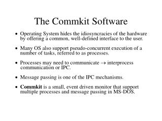 The Commkit Software