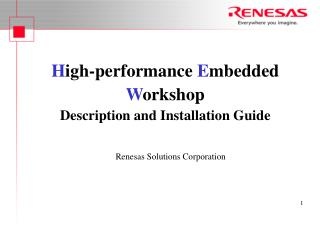 H igh-performance  E mbedded  W orkshop  Description and Installation Guide