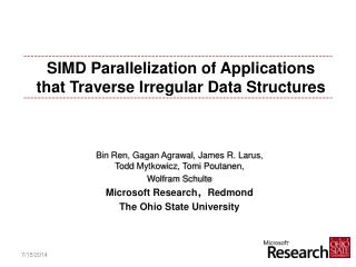 SIMD Parallelization of Applications that Traverse Irregular Data Structures