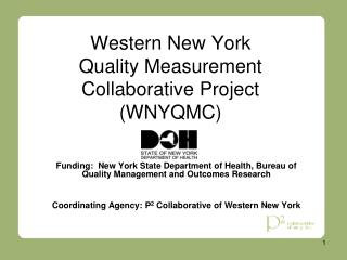 Western New York  Quality Measurement  Collaborative Project  (WNYQMC)