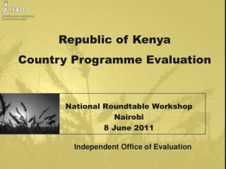 National Roundtable Workshop Nairobi 8 June 2011