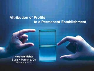 Attribution of Profits                          to a Permanent Establishment