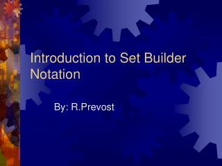 Introduction to Set Builder Notation
