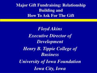 Major Gift Fundraising: Relationship Building and How To Ask For The Gift