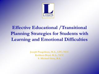Effective Educational /Transitional Planning Strategies for Students with Learning and Emotional Difficulties