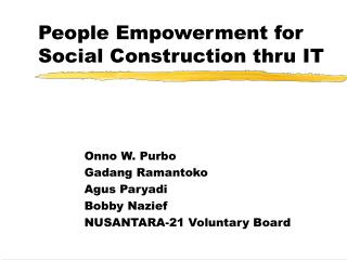 People Empowerment for Social Construction thru IT