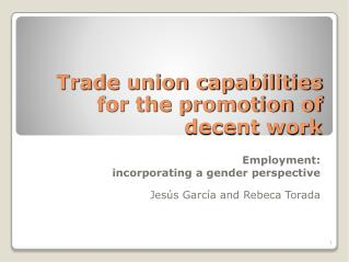 Trade union capabilities for the promotion of decent work