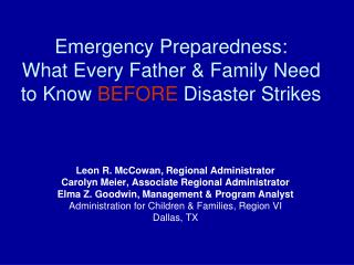 Emergency Preparedness:  What Every Father & Family Need to Know  BEFORE  Disaster Strikes