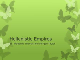 Hellenistic Empires