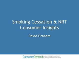 Smoking Cessation & NRT Consumer Insights