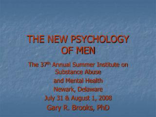 THE NEW PSYCHOLOGY  OF MEN