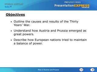 Outline the causes and results of the Thirty Years' War. Understand how Austria and Prussia emerged as great powers.