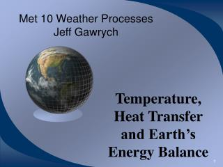 Met 10 Weather Processes Jeff Gawrych