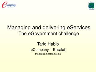 Managing and delivering eServices The eGovernment challenge