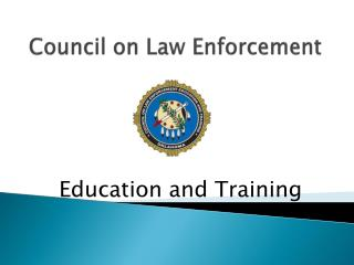 Council on Law Enforcement