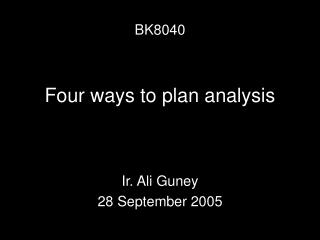 Four ways to plan analysis