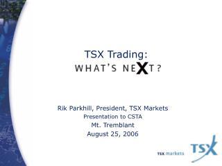 TSX Trading: